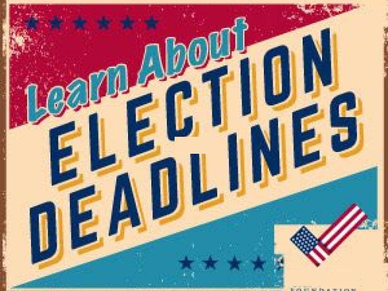 Important Election Deadlines – November 5, 2019 General Election