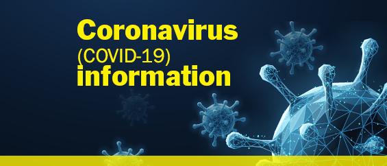Corona Virus - COVID 19 Information